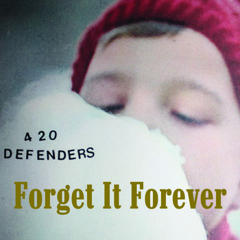 420 Defenders Forget it Forever
